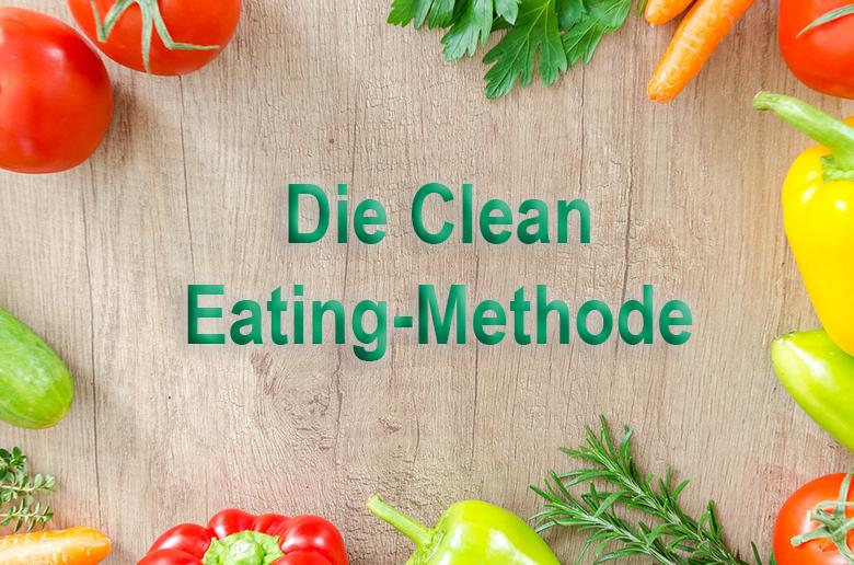 Wegen einer natürlichen und nicht auf verarbeiteten Lebensmitteln basierten Ernährung zähl Clean-Eating zu einer der gesündesten Lebensformen.